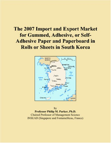 The 2007 Import and Export Market for Gummed, Adhesive, or Self-Adhesive Paper and Paperboard in Rolls or Sheets in South Korea
