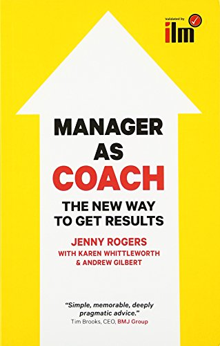 manager-as-coach-the-new-way-to-get-results-uk-professional-business-management-business