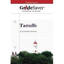 GradeSaver (TM) ClassicNotes: Tartuffe by Kristen Osborne (2013-01-10)