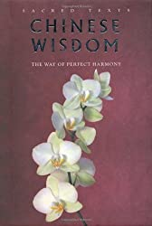 Chinese Wisdom (Sacred Texts Series) by Gerald Benedict (2009-10-05)