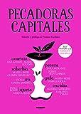 Pecadoras capitales (Spanish Edition)