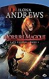 Kate Daniels, tome 1 - Morsure Magique