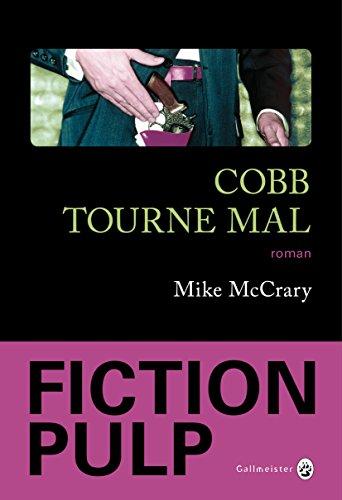 Cobb tourne mal (Neo Noire) par Mike McCrary