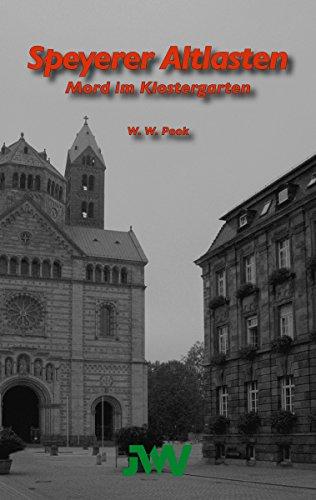 Speyerer Altlasten: Mord im Klostergarten