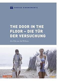 The Door in the Floor - Die Tür der Versuchung - Große Kinomomente