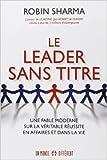 Telecharger Livres LE LEADER SANS TITRE de Collectif 16 fevrier 2012 (PDF,EPUB,MOBI) gratuits en Francaise