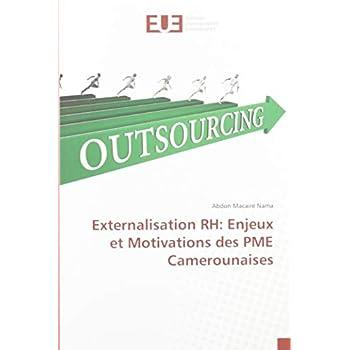 Externalisation RH: Enjeux et Motivations des PME Camerounaises