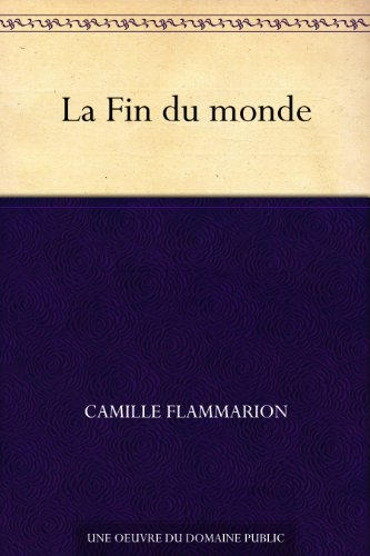 la-fin-du-monde-french-edition