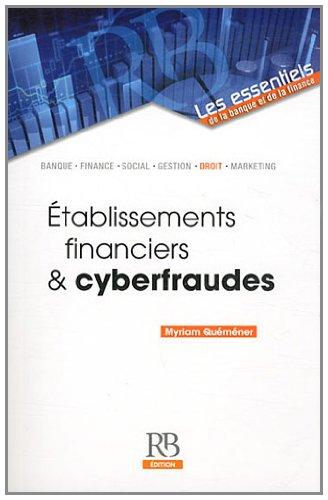 Etablissements financiers et cyberfraudes
