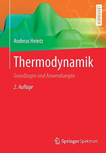 Thermodynamik: Grundlagen und Anwendungen
