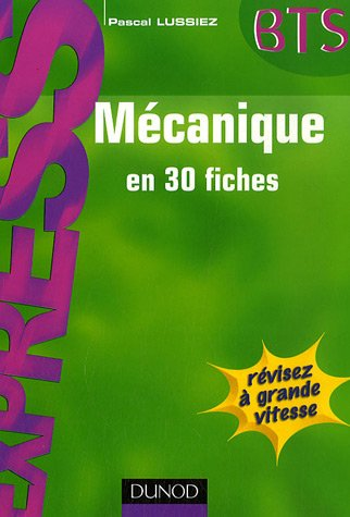 Mécanique en 30 fiches par Pascal Lussiez
