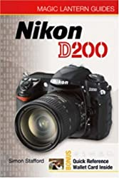 Magic Lantern Guides??: Nikon D200 by Simon Stafford (2006-08-01)
