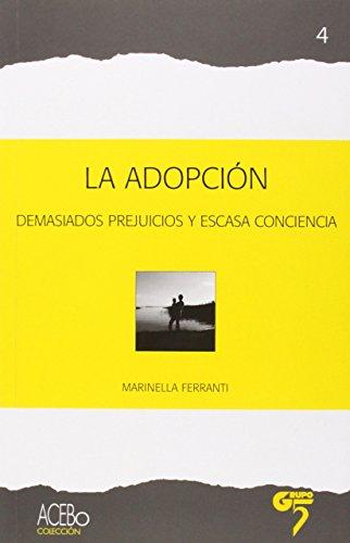 Adopcion, La - Demasiados Prejuicios Y Escasa Conciencia (Sociologia (grupo 5))