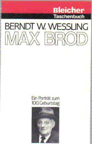 Max Brod: Ein Portr?t zum 100. Geburtstag (Bleicher Taschenbuch)