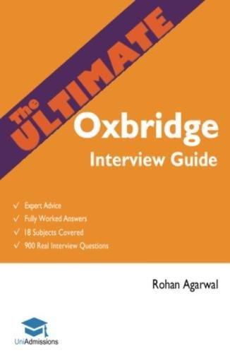The Ultimate Oxbridge Interview Guide por Rohan Agarwal
