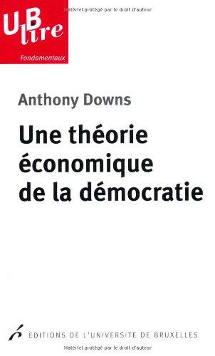 une-thorie-conomique-de-la-dmocratie