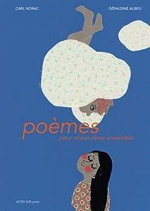 """Afficher """"Poèmes pour mieux rêver ensemble"""""""