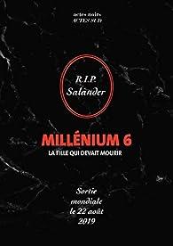 Millenium, tome 6 : La fille qui devait mourir par David Lagercrantz