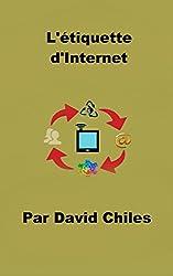 L'étiquette  d'Internet: Fondamentaux Netiquette (Nétiquette t. 2)