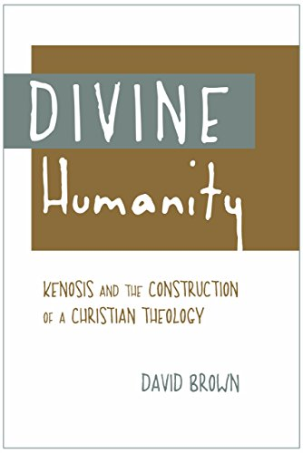 Divine Humanity by David Brown (1-Nov-2011) Hardcover