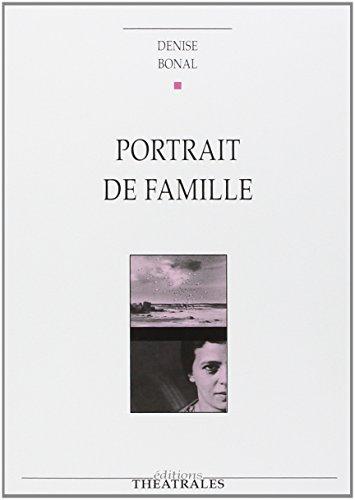Portrait de famille par Denise Bonal