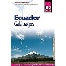 Reise Know-How Ecuador, Galápagos: Reiseführer für individuelles Entdecken