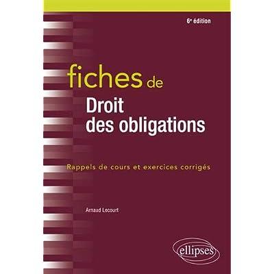 Fiches de droit des obligations - 6e édition