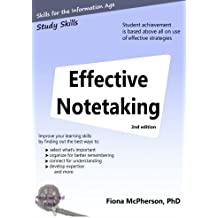 Effective notetaking 2nd ed: Strategies to help you study effectively