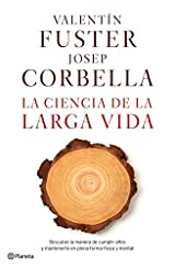 La Ciencia De La Larga Vida (volumen independiente)