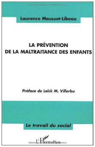 La prévention de la maltraitance des enfants par Laurence Mousset-Libeau