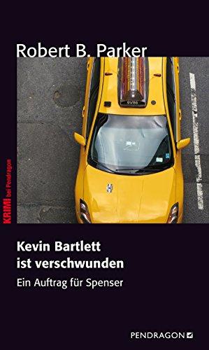 Kevin Bartlett ist verschwunden: Ein Auftrag für Spenser, Band 2