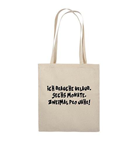 Comedy Bags - ICH BRAUCHE URLAUB - SECHS MONATE - Jutebeutel - lange Henkel - 38x42cm - Farbe: Schwarz / Silber Natural / Schwarz