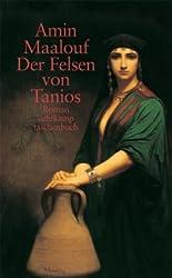 Der Felsen von Tanios: Roman