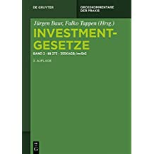 §§ 273 - 355 KAGB; InvStG (Investmentgesetze)
