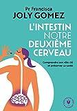L'intestin notre deuxième cerveau (Poche-Santé) - Format Kindle - 9782501097321 - 6,49 €