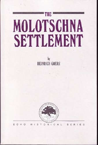 the-molotschna-settlement-echo-historical-series