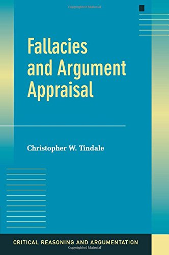 Fallacies and Argument Appraisal Paperback (Critical Reasoning and Argumentation)