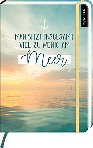 myNOTES Man sitzt insgesamt viel zu wenig am Meer - Notizbuch im Mediumformat für Träume, Pläne und Ideen Insgesamt