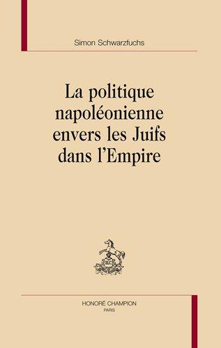 La politique napoléonienne envers les Juifs dans l'Empire