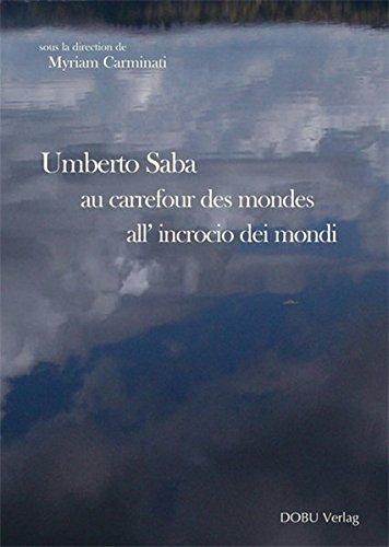 umberto-saba-au-carrefour-des-mondes-umberto-saba-all-incrocio-dei-mondi