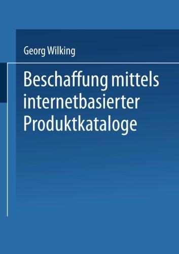 Beschaffung mittels internetbasierter Produktkataloge (Handbuch der Werkstoffprüfung) (German Edition)