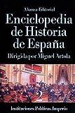 2: Enciclopedia de Historia de España (II). Instituciones políticas. Imperio (Alianza Diccionarios (Ad))