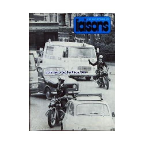 LIAISONS [No 227] du 01/08/1976 - REVUE D'INFORMATION ET DE RELATIONS PUBLIQUES DE LA PREFECTURE DE POLICE