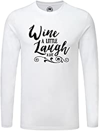Just Another Tee Wine A Little Laugh A Lot Statement Men's Long Sleeve Shirt