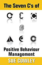 The Seven C's of Positive Behaviour Management (Alphabet Sevens)
