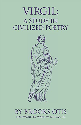 Virgil: A Study in Civilized Poetry (Oklahoma Series in Classical Culture)
