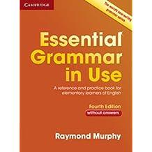 Essential grammar in use. Without answers. Per le Scuole superiori. Con e-book. Con espansione online