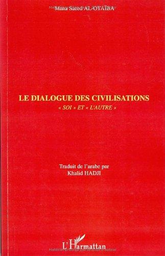Le dialogue des civilisations : Soi