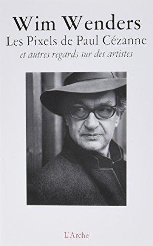 Les Pixels de Paul Czanne et autres regards sur des artistes