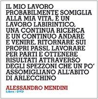 Design interviews. Alessandro Mendini. Ediz. italiana e inglese. Con DVD Alessandro Mendini Alessi